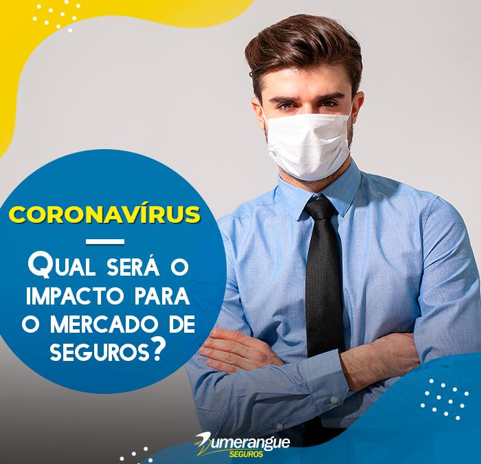 Qual será o impacto do coronavírus no mercado de seguros?