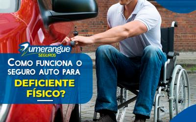 Como funciona o Seguro Auto para deficiente físico?