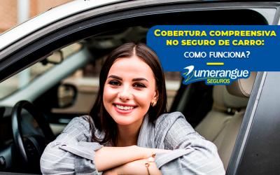 Cobertura compreensiva no seguro de carro: como funciona?